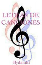 Letras De Canciones by laiuki