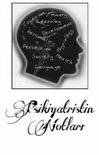 Psikiyatristin Notları by Mr_Moriarty