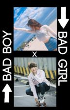 Bad boy X Bad girl [Kim Taehyung fanfic] by parkjaemin12