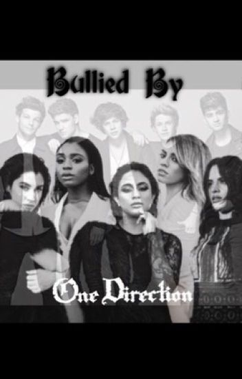 Bullied By One Direction (SLOW UPDATES)