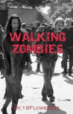Walking zombies by 19FloweRZzz