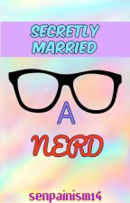 Secretly Married A Nerd (GirlxGirl) by senpainism14
