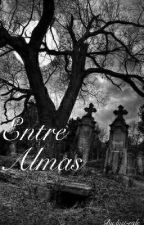 Entre Almas by last-ride