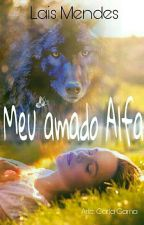 Meu Amado Alfa  by lalalamende