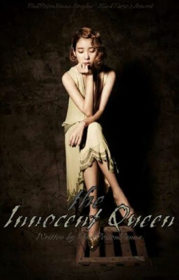 The Innocent Queen (#Wattys2016)