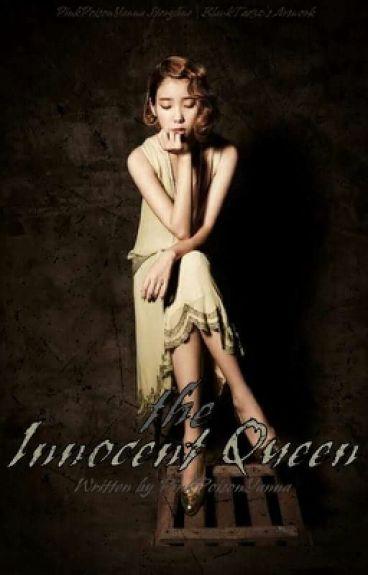 The Innocent Queen (#Wattys2016)