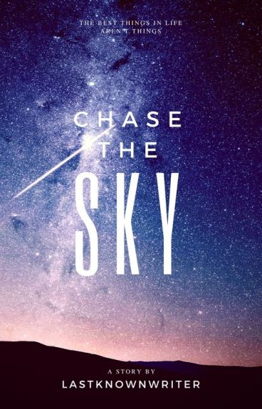 Chase the Sky   l.s. AU by lastknownwriter