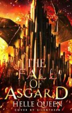 ASGARD'S FALL (COMPLETED) by hellequeen