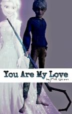 You Are My Love|| Jack&Elsa by Cookie_Monster382