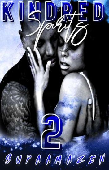 KINDRED SPIRITS 2 (Completed)