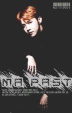 Ma Past [Sequel zu Ma City] by xx_KimYongWook_xx