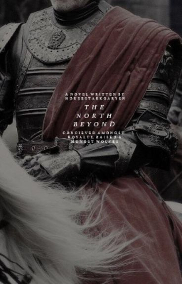 A Bastard's Love - Game of Thrones: Jon Snow #Wattys2016