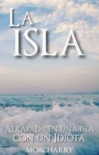 La Isla by -moacharry
