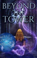 Beyond the Tower by wisteriaflower