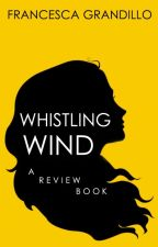 Whistling Wind - A Review Book by masheena