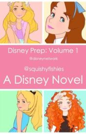 Disney Prep: Volume 1 by squishyfishies