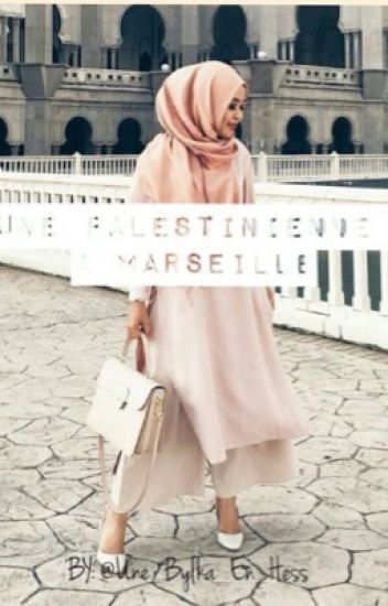 Une Palestinienne À Marseille .