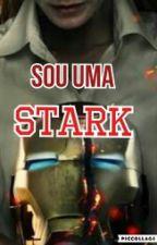 Eu Sou Uma Stark by Julia_Franca