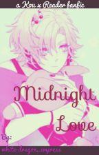 Midnight love (Kou Mukami x reader) by white-dragon_empress