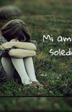 Mi amiga soledad by judirum