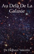 Au delà de la galaxie  by KarlDLh