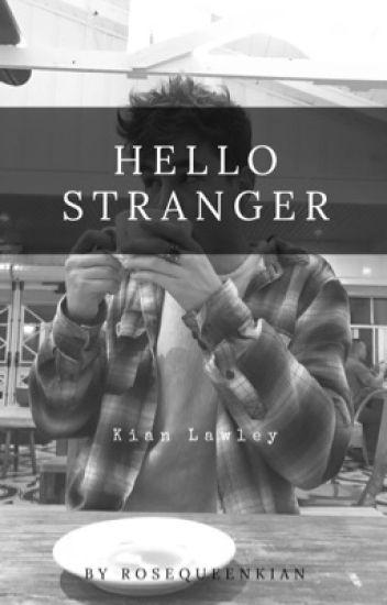 Hello Stranger | ON HOLD
