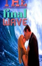 The final wave/ Miggie by tyronholsteins15