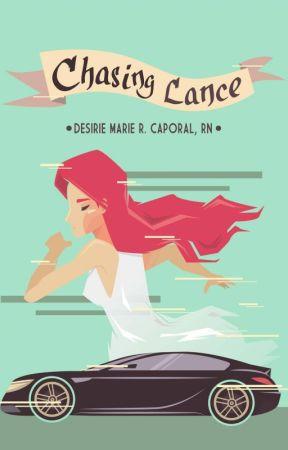 Chasing Lance |PUBLISHED UNDER VIVAPSICOM| by jLolaAlexandria