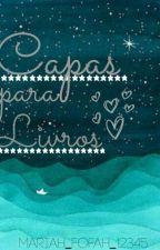Capas Para Livros  by Mariah_Fofah_12345