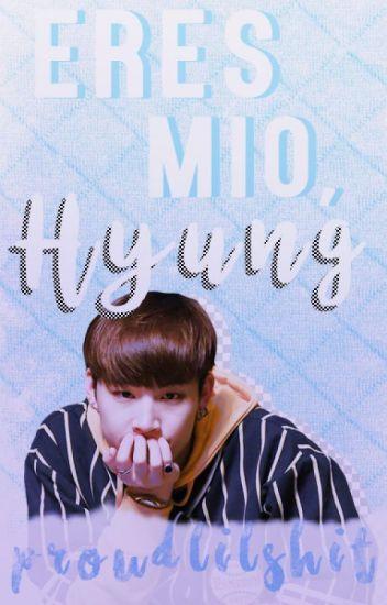 Eres Mío, Hyung ₪ BNior