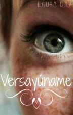 Versayúname. by Ethiwen