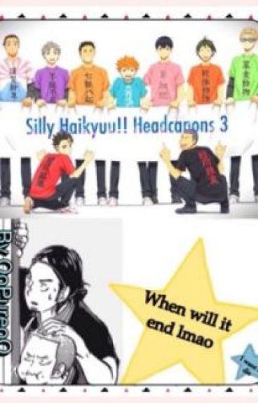 Silly Haikyuu Headcanons 3