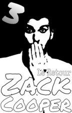 Zack Cooper [Tome 3] by ReivyHernandez
