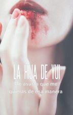 ✨ LA HIJA DE YUI // DIABOLIK  LOVERS Y TU//© by ANICKFIC