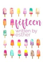 Fifteen | ✓ by uhesther