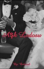 Aşk Lodosu (Aşk Serisi 1) by bulutsal