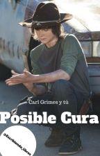 Posible cura: Carl Grimes y tú by Escribiendo_Libros