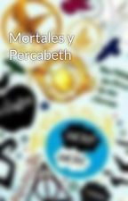 Mortales y Percabeth by Renesmee1009