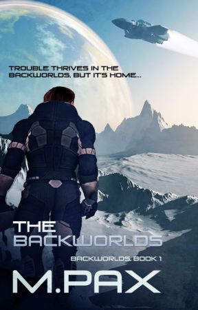 The Backworlds by M. Pax by MaryPax