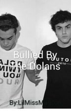 Bullied By The Dolan Twins by insanelymagcon