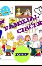 IN FAMILIAL CIRCLES by Deep4141