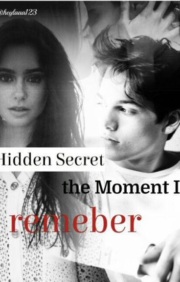 Hidden Secret - The Moment I Remember
