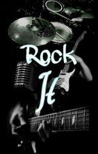 Rock It by -FallOutDragons-