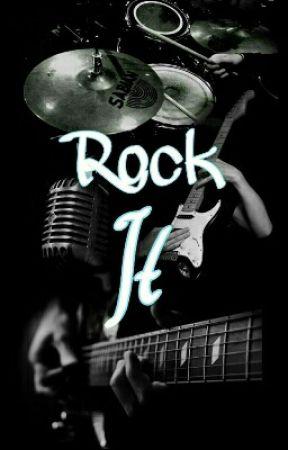 Rock It (Inachevée) by -FallOutDragons-