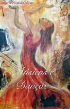 Músicas e Danças  by BrizachOliver