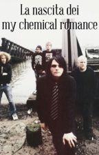 La nascita dei My Chemical Romance by xstilinskisx