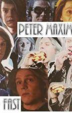 PeterMaximoff // So Fast // Novela // TERMINADA   by AnaZombiie