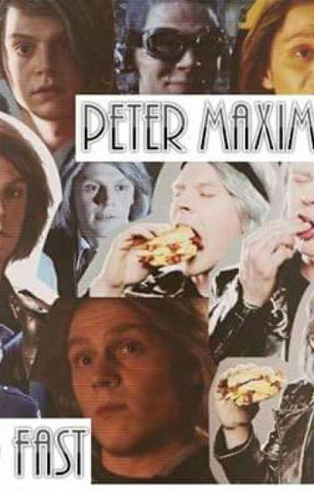 PeterMaximoff // So Fast // Novela // TERMINADA
