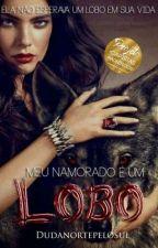 Meu Namorado É Um Lobo by Dudanortepelosul