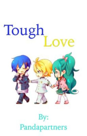 Tough Love (LenXMiku)